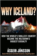 Bók: Why Iceland?: How One of the World's Smallest Countries Became the Meltdown's Biggest Casualty